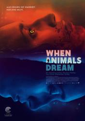 When Animals Dream (BDRip)